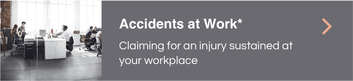 Accidents at Work Claims